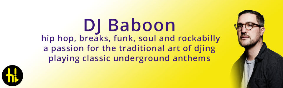 DJ Baboon hip hop and funk DJ for hire via Hi-Life in Newcastle