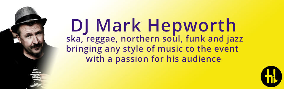 DJ Mark Hepworth plays reggae, soul, northern soul, afrobeats, and urban for weddings and bar nights in the Leeds area